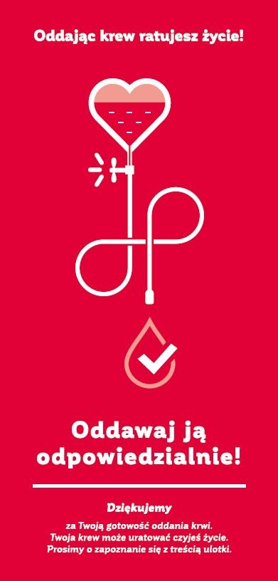 Oddając Krew Ratujesz życie Oddawaj Ją Odpowiedzialnie